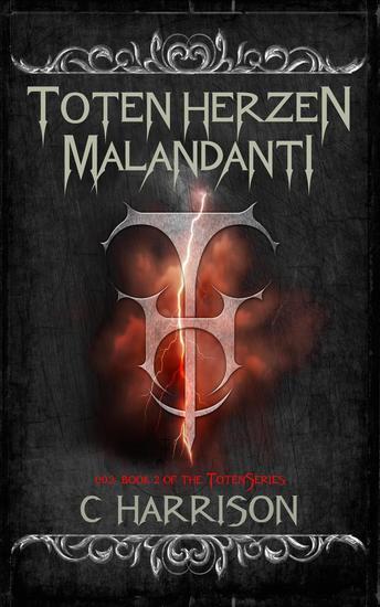 Toten Herzen Malandanti - TotenUniverse #2 - cover