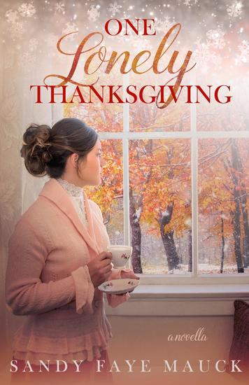 One Lonely Thanksgiving - Cherished Thanksgivings #1 - cover