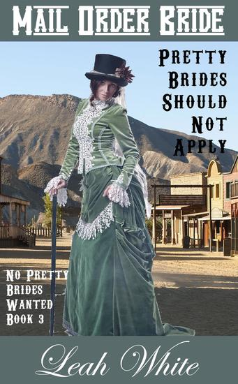 Pretty Brides Should Not Apply (Mail Order Bride) - No Pretty Brides Wanted #3 - cover