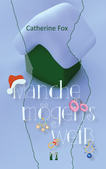 Manche mögen's weiß - Liebesgeschichte - cover
