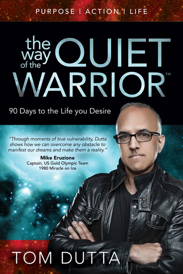 The Way of the Quiet Warrior - 90 Days to the Life You Desire - cover