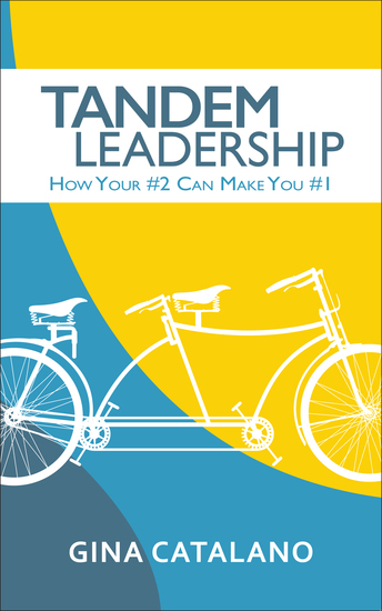 Tandem Leadership - How Your #2 Can Make You #1 - cover
