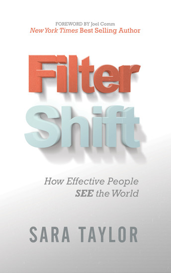 Filter Shift - How Effective People See the World - cover