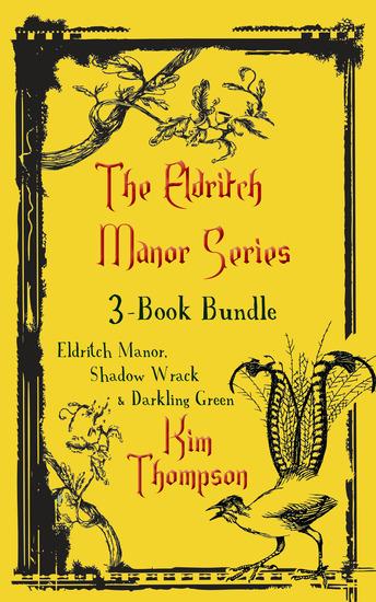 Eldritch Manor 3-Book Bundle - Eldritch Manor Shadow Wrack Darkling Green - cover