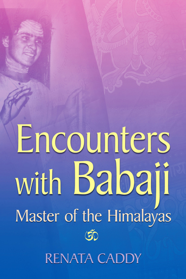 Encounters with Babaji - Master of the Himalayas - cover