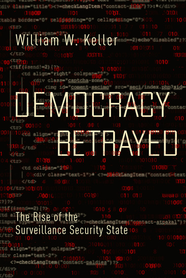 Democracy Betrayed - The Rise of the Surveillance Security State - cover