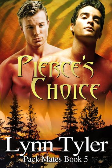 Pierce's Choice - Pack Mates #5 - cover