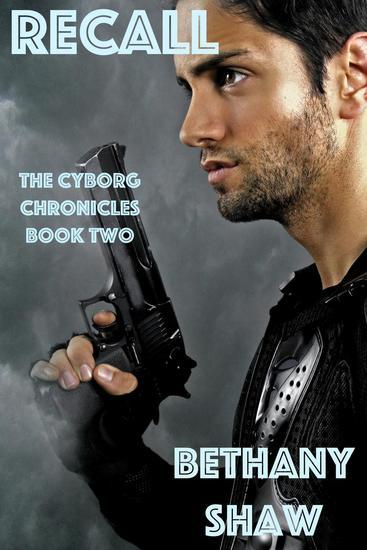 Recall - The Cyborg Chronicles - cover