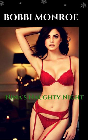 Nina's Naughty Night - Wicked Ecstacy Series - cover