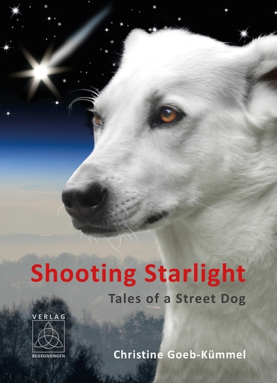 Shooting Starlight - Tales of a Street Dog - cover