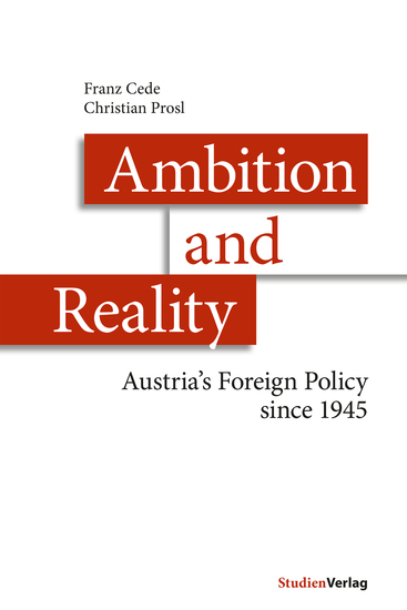 Ambition and Reality - Austria's Foreign Policy since 1945 - cover