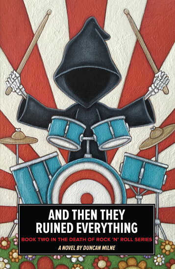 And Then They Ruined Everything - Book Two in the Death of Rock 'n' Roll Series - cover