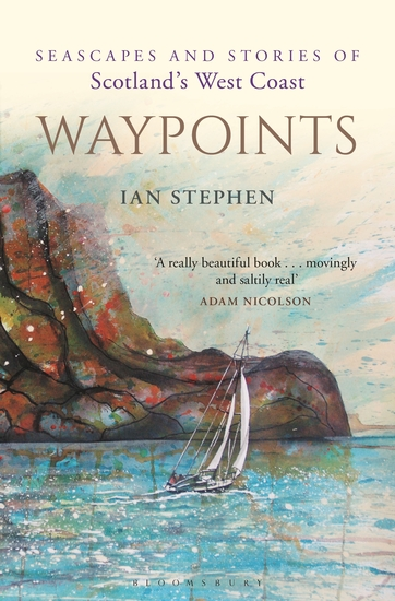 Waypoints - Seascapes and Stories of Scotland's West Coast - cover