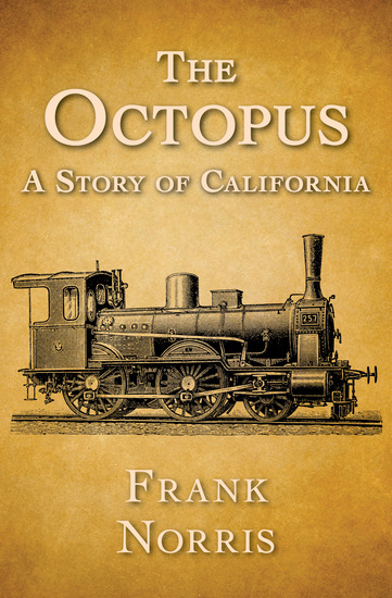 The Octopus - A Story of California - cover