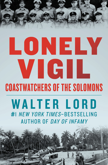 Lonely Vigil - Coastwatchers of the Solomons - cover