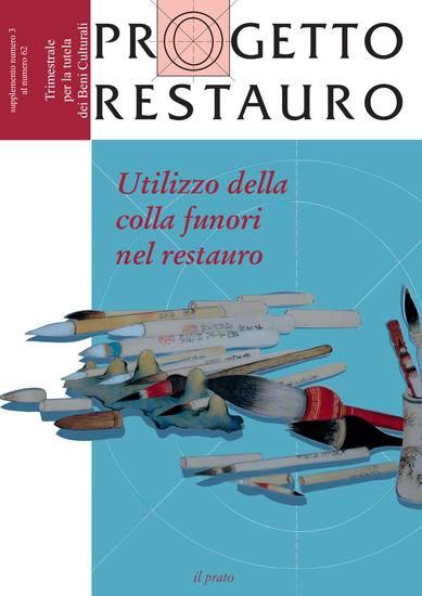 Progetto restauro Speciale n 62 - Utilizzo della colla funori nel restauro - cover