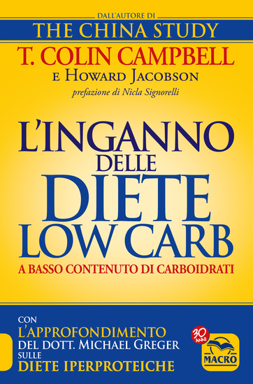 L'Inganno delle Diete Low Carb (a basso contenuto di carboidrati) - Con l'approfondimento del Dott Michael Greger sulle Diete Iperproteiche - cover