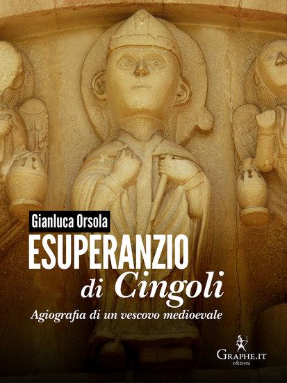 Esuperanzio di Cingoli - Agiografia di un vescovo medioevale - cover