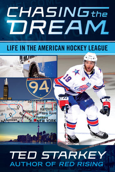 Chasing the Dream - Life in the American Hockey League - cover
