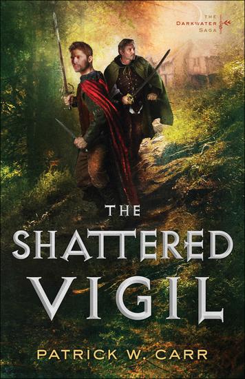 The Shattered Vigil (The Darkwater Saga Book #2) - cover