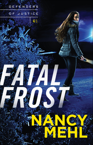 Fatal Frost (Defenders of Justice Book #1) - cover