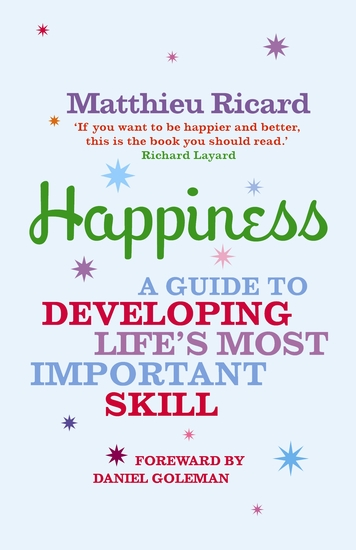 The Art of Happiness - A Guide to Developing Life's Most Important Skill - cover