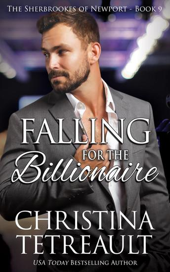 Falling For The Billionaire - The Sherbrookes of Newport #9 - cover