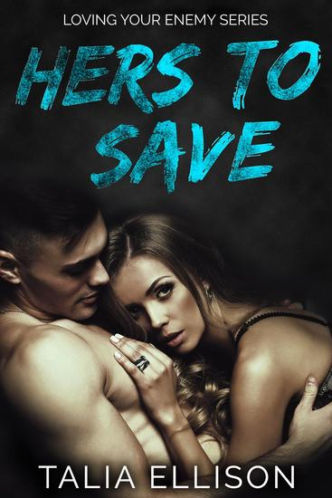 Hers to Save - Loving Your Enemy #2 - cover