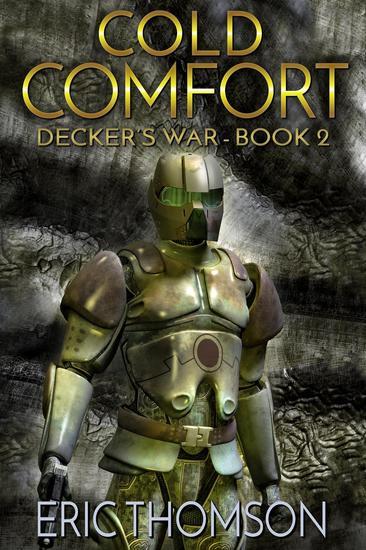 Cold Comfort - Decker's War #2 - cover