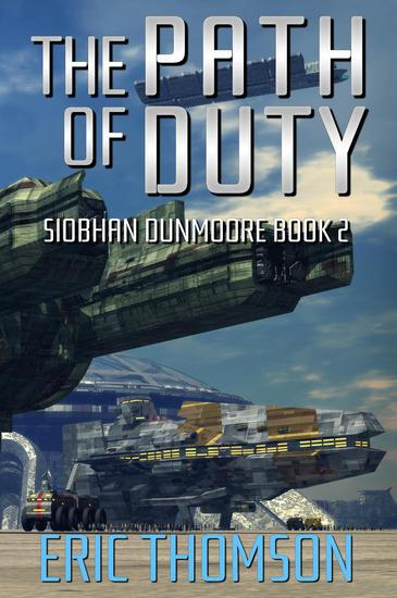 The Path of Duty - Siobhan Dunmoore #2 - cover