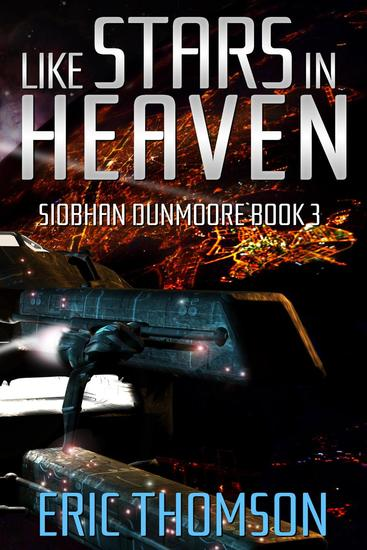 Like Stars in Heaven - Siobhan Dunmoore #3 - cover