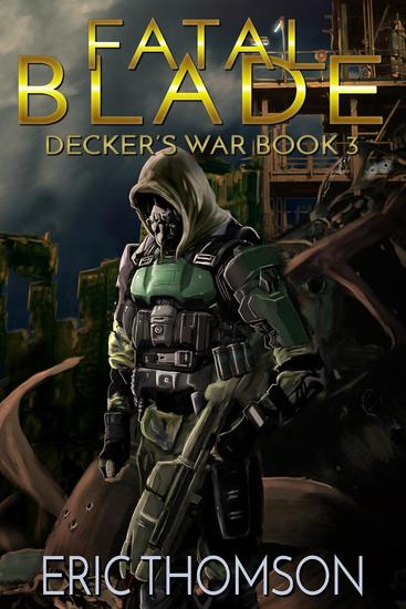 Fatal Blade - Decker's War #3 - cover