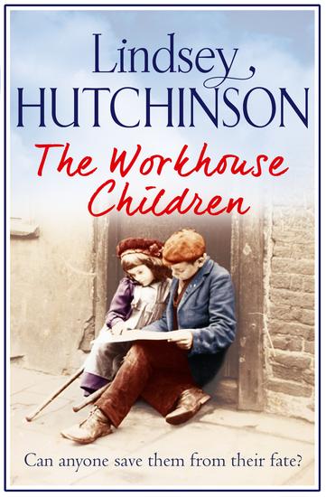 The Workhouse Children - A heartwarming saga - cover