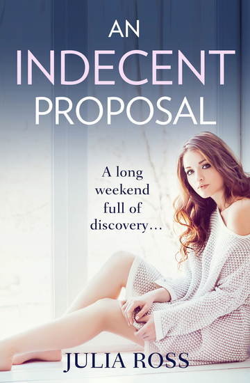 An Indecent Proposal - A sultry story of love and lust - cover