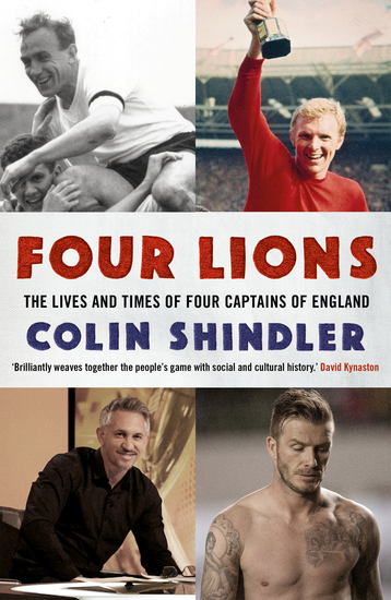 Four Lions - The Lives and Times of Four Captains of England - cover