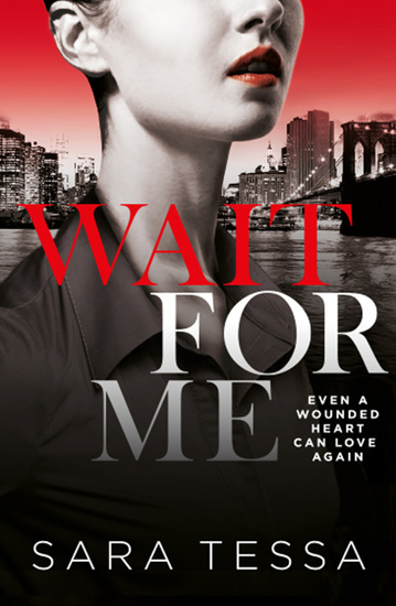 Wait for Me - A dark addictive love story - cover