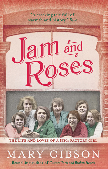 Jam and Roses - The heartbreaking story of women's lives in London's docklands - cover