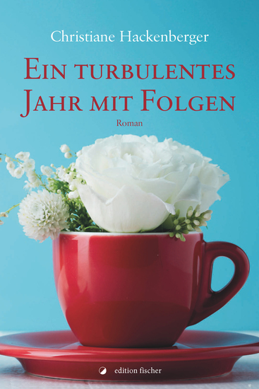 Ein turbulentes Jahr mit Folgen - Roman - cover