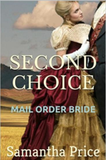 Mail Order Bride: Second Choice - Western Mail Order Brides #2 - cover