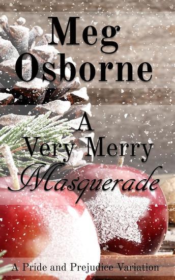 A Very Merry Masquerade: A Pride and Prejudice Variation Novella - cover