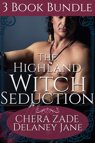 The Highland Witch Seduction - The Highland Witch Seduction #4 - cover