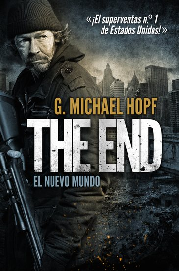 THE END: EL NUEVO MUNDO - ¡El superventas nº 1 de Estados Unidos! - cover