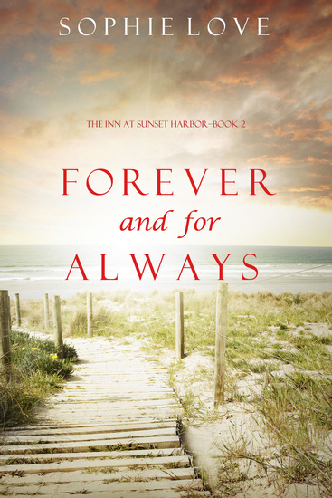 Forever and For Always (The Inn at Sunset Harbor—Book 2) - cover