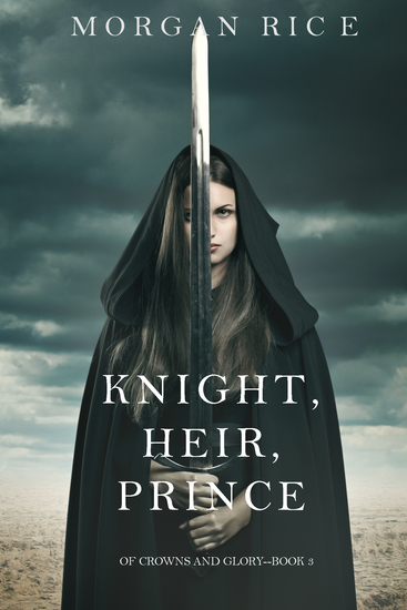 Knight Heir Prince (Of Crowns and Glory—Book 3) - cover