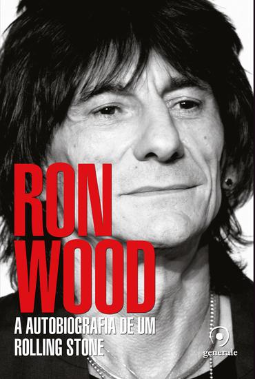 Ron Wood - A autobiografia de um Rolling Stone - cover
