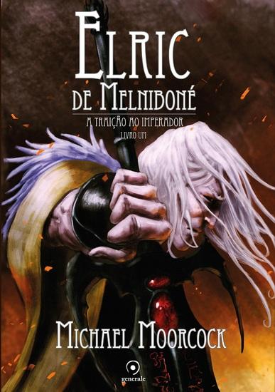 Elric de Melniboné - A traição ao imperador - cover