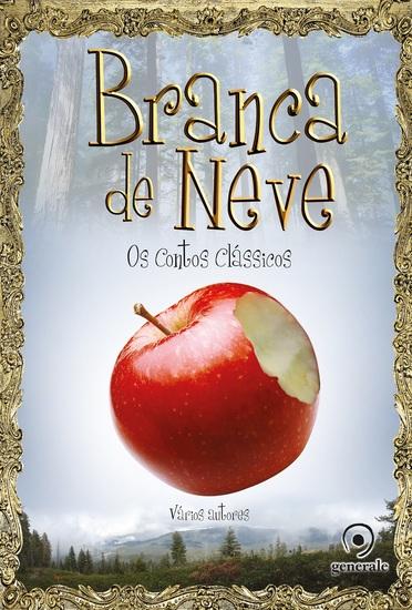 Branca de Neve - Os contos clássicos - cover