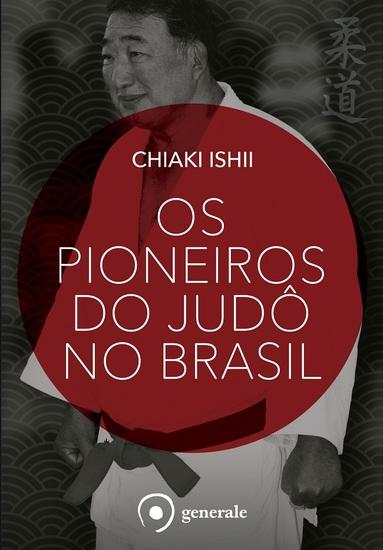 Os pioneiros do judô no Brasil - cover