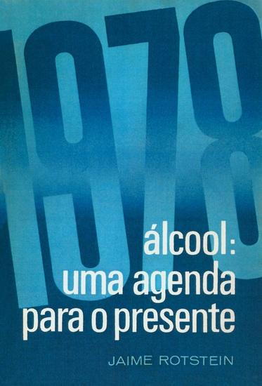 Álcool - Uma agenda para o presente - cover