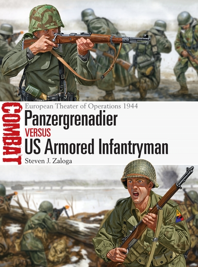 Panzergrenadier vs US Armored Infantryman - European Theater of Operations 1944 - cover